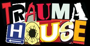 Trauma House