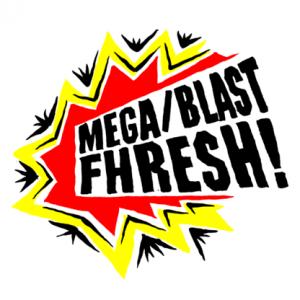 MegaBlastFhresh